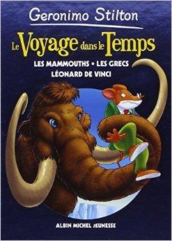 le-voyage-dans-le-temps-tome-3-les-mammouths-les-grecs-lonard-de-vinci-de-geronimo-stilton-collectif-titi-plumederat-traduction-4-avril-2012