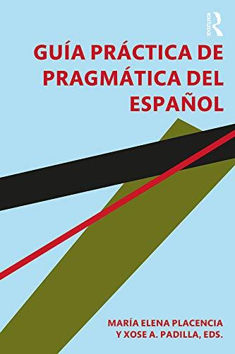 Guía práctica de pragmática del español eBook: María Elena ...