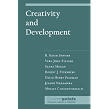 Creativity and Development (Counterpoints: Cognition, Memory, and Language) by R. Keith Sawyer (2003-09-04)