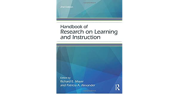 Handbook of Research on Learning and Instruction Educational ...