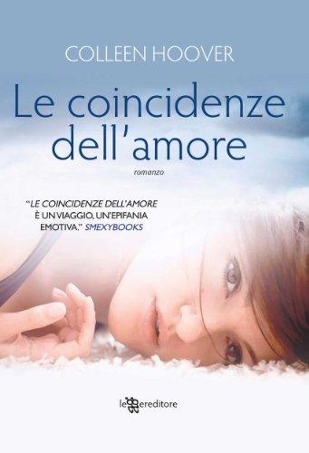 Le coincidenze dell'amore (Leggereditore Narrativa) di [Hoover, Colleen]