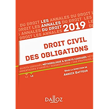 Droit civil des obligations 2019. Méthodologie & sujets corrigés