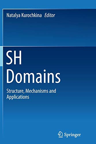 SH Domains: Structure, Mechanisms and Applications -
