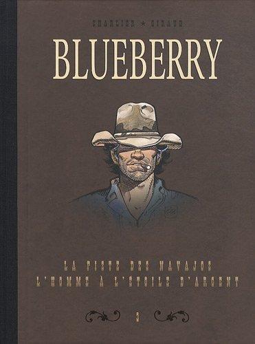 Blueberry, Tome 3 : Diptyque : La pise des Navajos; L'homme à l'étoile d'argent de Jean-Michel Charlier (11 novembre 2010) Album