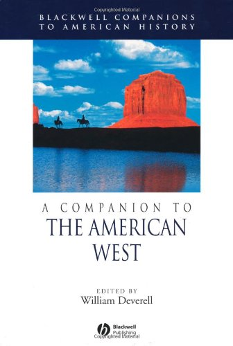 A Companion to the American West (Wiley Blackwell Companions to American History)