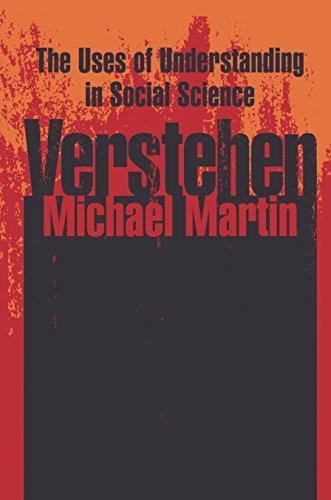 Verstehen: The Uses of Understanding in the Social Sciences (English Edition) de [
