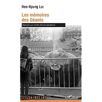 Les mémoires des Géants: Royal de Luxe s'invite chez les spectateurs