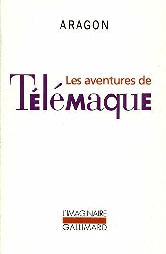 Louis Aragon - Les Aventures de Télémaque