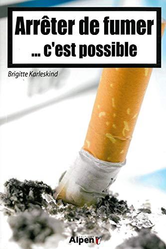 Arrêter de fumer c'est possible par Brigitte Karlesking