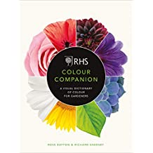 RHS Colour Companion: A Visual Dictionary of Colour for Gardeners (English Edition)