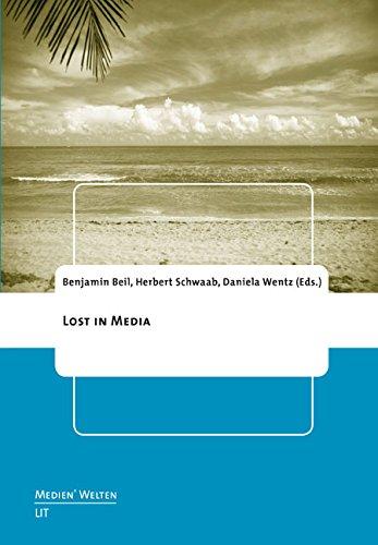 LOST in Media (Medien'welten. Braunschweiger Schriften Zur Medienkultur, Band 19)