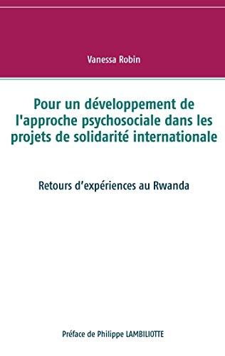 Pour un développement de l'approche psychosociale dans les projets de solidarité internationale: Retours d'expériences au Rwanda