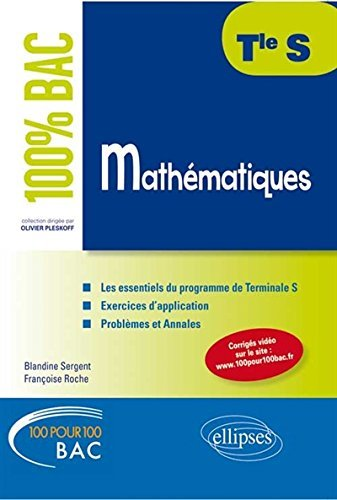 100% Bac Mathmatiques Terminale S by Franoise Roche (2014-08-12)