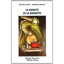 La marmite de la marmotte