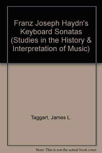 Franz Joseph Haydn's Keyboard Sonatas: An Untapped Gold Mine (Studies in the History & Interpretation of Music) Gold Sonata