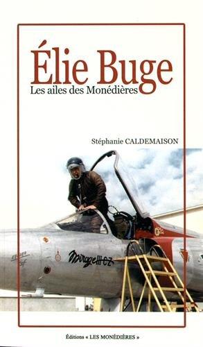 Elie Buge : Les ailes des Monédières