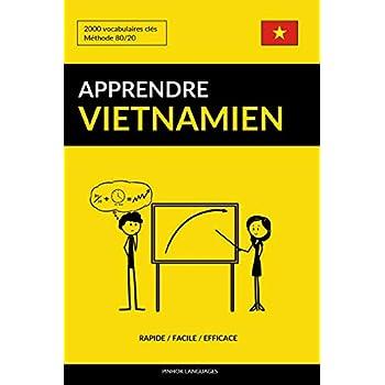 Apprendre le vietnamien - Rapide / Facile / Efficace: 2000 vocabulaires clés