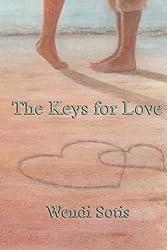 The Keys for Love by Wendi Sotis (2014-04-11)