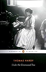 Under the Greenwood Tree (Penguin Classics)