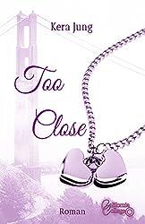 Too Close (California-College 1)