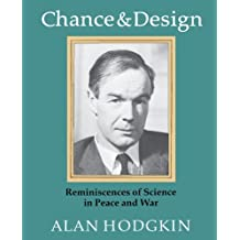 Chance & Design: Reminiscences of Science in Peace and War
