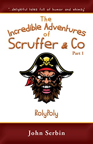 chapter-3-rolypoly-the-incredible-adventures-of-scruffer-co-part-1-english-edition