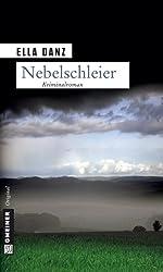 Nebelschleier: Angermüllers dritter Fall (Angermüllers serie 3)