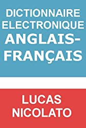 Dictionnaire Electronique Anglais-Français (Electronic Dictionaries t. 7)