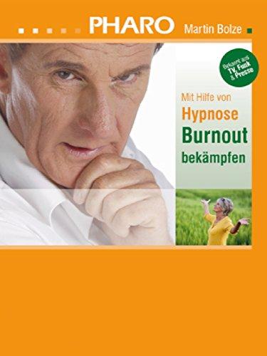 Pharo - Mit Hilfe von Hypnose Burnout bekämpfen