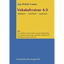 Vokabeltrainer 6.0 Hebräisch - Griechisch - Lateinisch