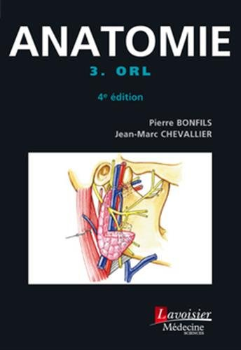 Anatomie : Tome 3, ORL