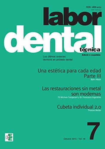 Labor Dental Técnica nº 7 2015: nº7 vol.18 por Varios Autores