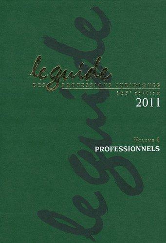 Le guide des professions juridiques 2011 : 2 volumes (1Cédérom) par JNA