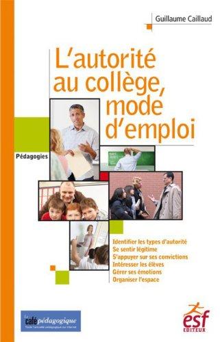 L'Autorité au collège, mode d'emploi: pédagogie