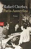 Paris - Austerlitz: Roman - Rafael Chirbes