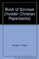 Book of Sorrows (Hodder Christian Paperbacks)
