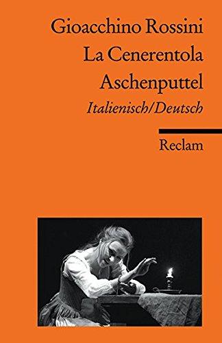 La Cenerentola/Aschenputtel: Italienisch/Deutsch (Reclams Universal-Bibliothek)