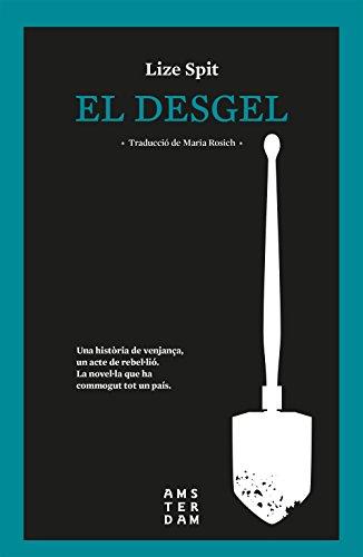 El desgel (Catalan Edition) por Lize Spit