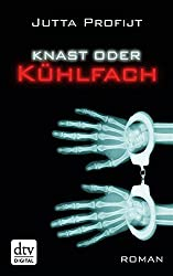 Knast oder Kühlfach: Roman (dtv Unterhaltung) (German Edition)