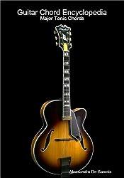 Major Tonic Chords (Guitar Chord Encyclopedia) (English Edition)