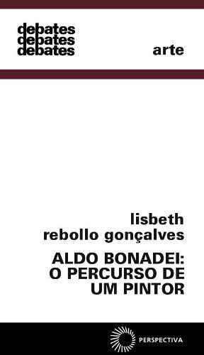 Aldo Bonadei O Percurso De Um Pintor (Em Portuguese do Brasil)