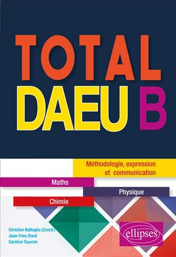 Total DAEU B : Maths, physique par Caroline Touvron
