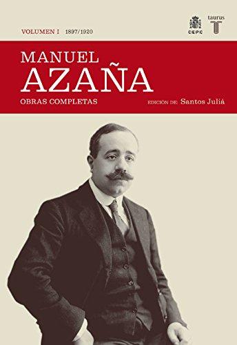 O.C. Manuel Azaña Tomo 1 1897 / 1920 (Historia)