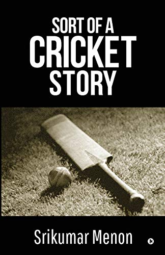 Sort of a Cricket Story