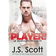 Player!: A Walker Brothers Novel (The Walker Brothers Book 2) (English Edition)