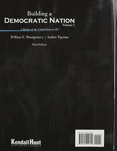 Building a Democratic Nation: A History of the United States to 1877