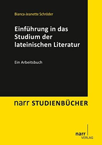 Einführung in das Studium der lateinischen Literatur (narr studienbücher)