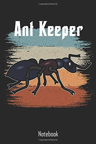 Ant Keeper: Retro Vintage Ant Keeper Notebook | college book | diary | journal | booklet | memo | 110 sheets - ruled paper 6x9 inches - Keeper Mother