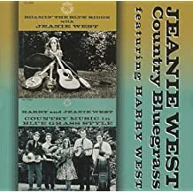 Country Bluegrass: Roamin' The Blue Ridge / Country Music In Blue Grass Style by Harry West