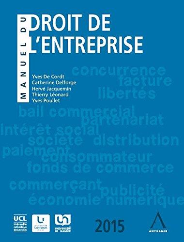 Manuel du droit de l'entreprise 2015 par de Cordt Yves
